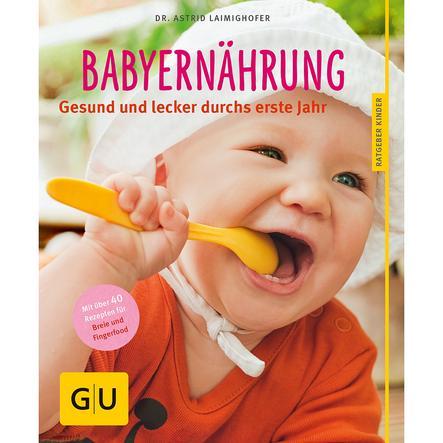 GU, Babyernährung - Gesund und lecker durchs erste Jahr