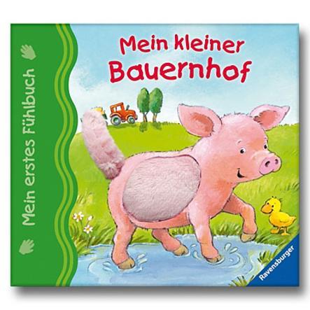 RAVENSBURGER Mein erstes Fühlbuch: Mein kleiner Bauernhof