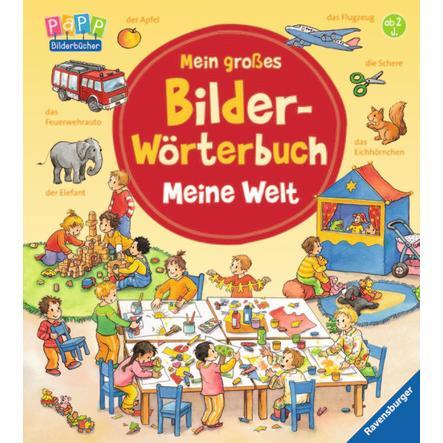 RAVENSBURGER Mein großes Bilder-Wörterbuch: Meine Welt