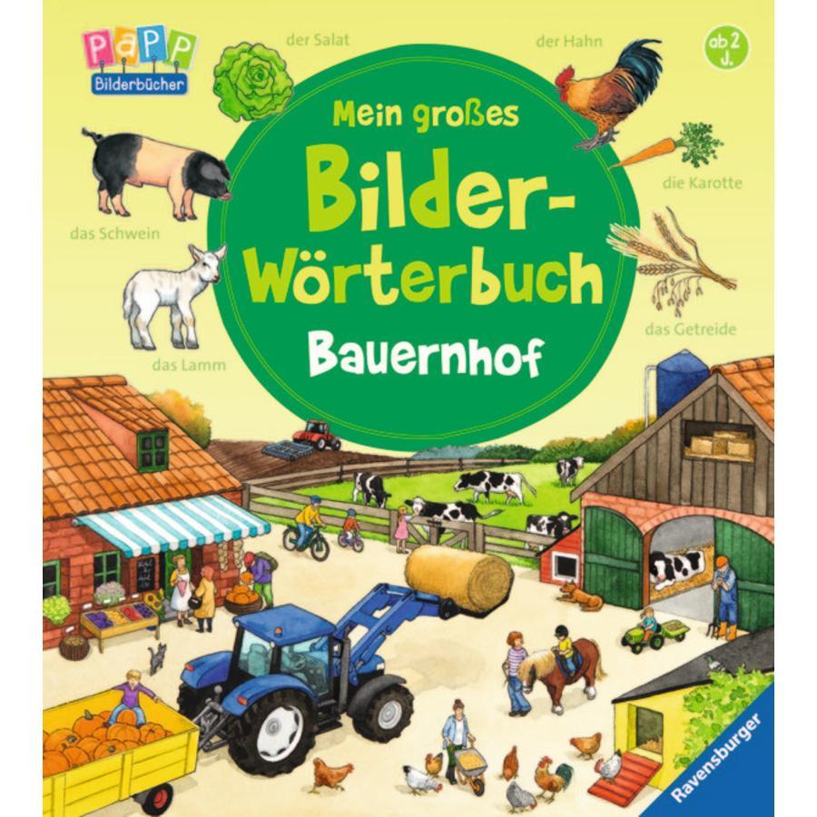 RAVENSBURGER Mein großes Bilder-Wörterbuch: Bauernhof
