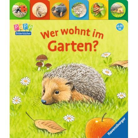 RAVENSBURGER Bilderbuch - Wer wohnt im Garten?