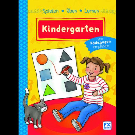 FX SCHMID, Spielen, Üben, Lernen: Kindergarten
