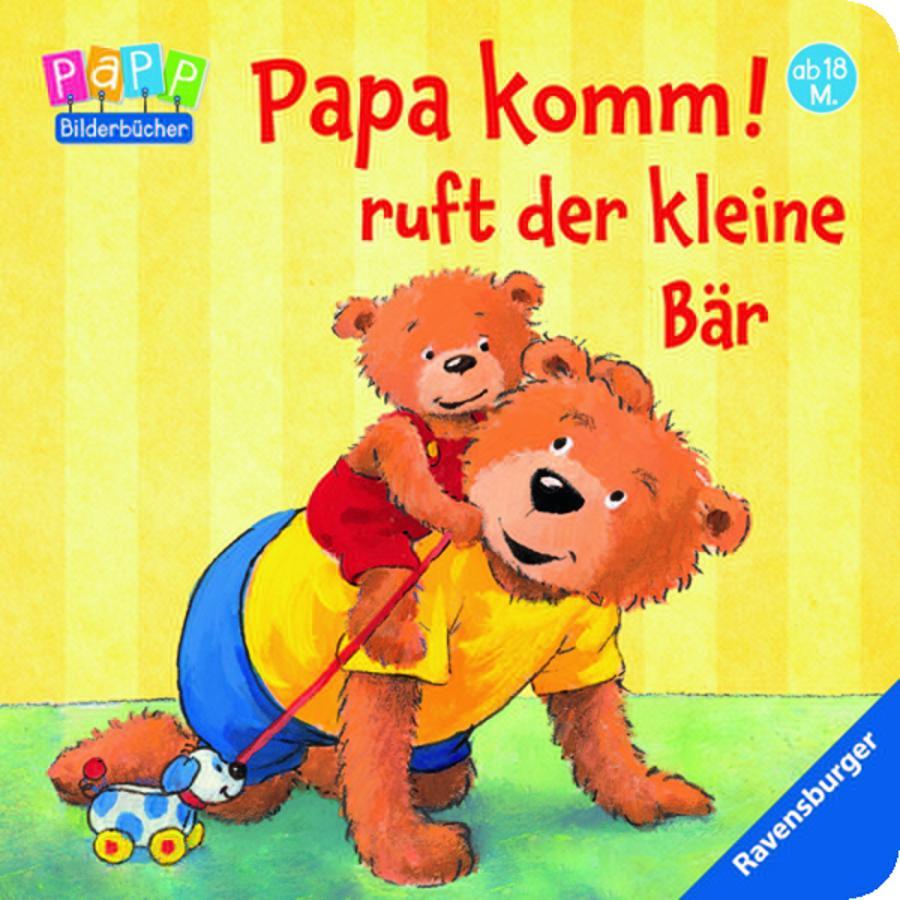 RAVENSBURGER Papa komm! ruft der kleine Bär