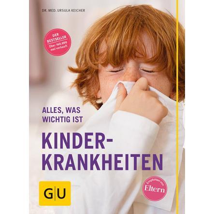 GU, Alles was man wissen muss: Kinderkrankheiten