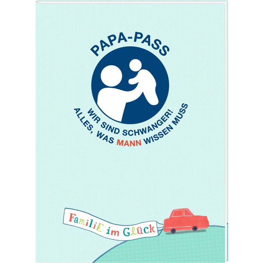 COPPENRATH Familie im Glück: Papa-Pass - Wir sind schwanger! Alles, was Mann wissen muss
