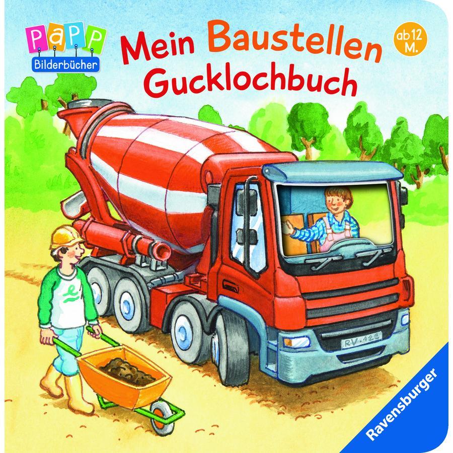 Ravensburger PaPP Bilderbücher - Mein Baustellen Gucklochbuch