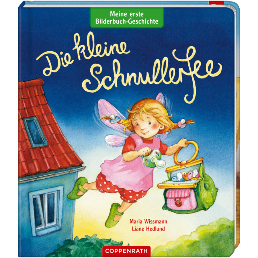 COPPENRATH Meine 1. Bilderbuch-Geschichte: Die kleine Schnullerfee