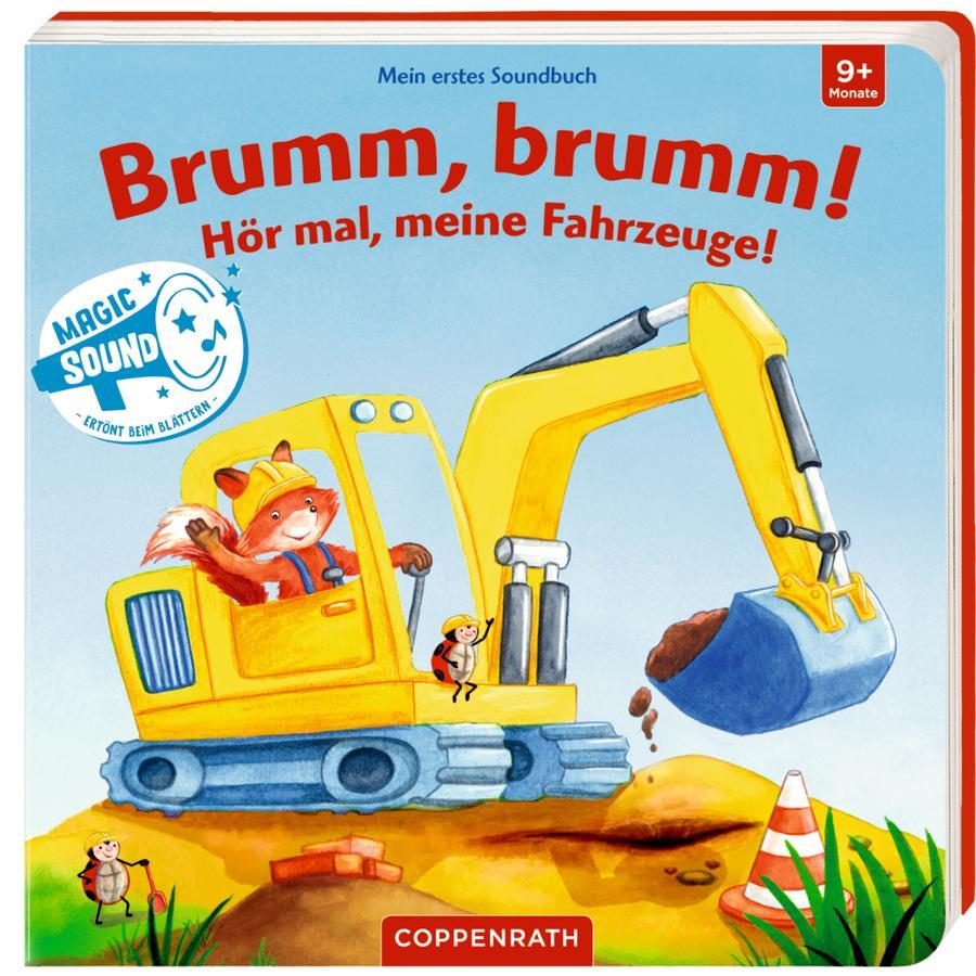 COPPENRATH Mein erstes Soundbuch: Brumm, brumm! Hör mal, meine Fahrzeuge!