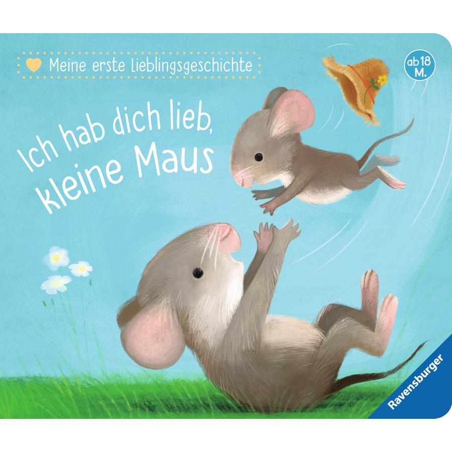 Ravensburger Meine erste Lieblingsgeschichte Ich habe dich lieb kleine Maus