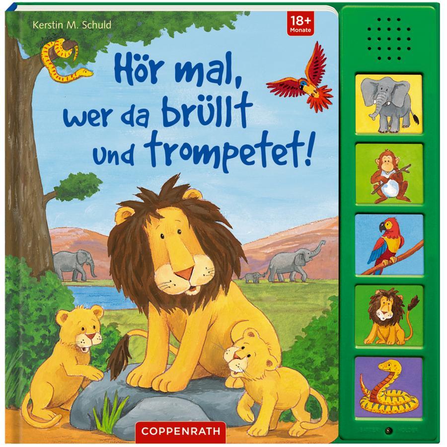 SPIEGELBURG COPPENRATH Hör mal, wer da brüllt und trompetet! (Soundbuch)