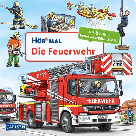 CARLSEN Hör mal: Die Feuerwehr