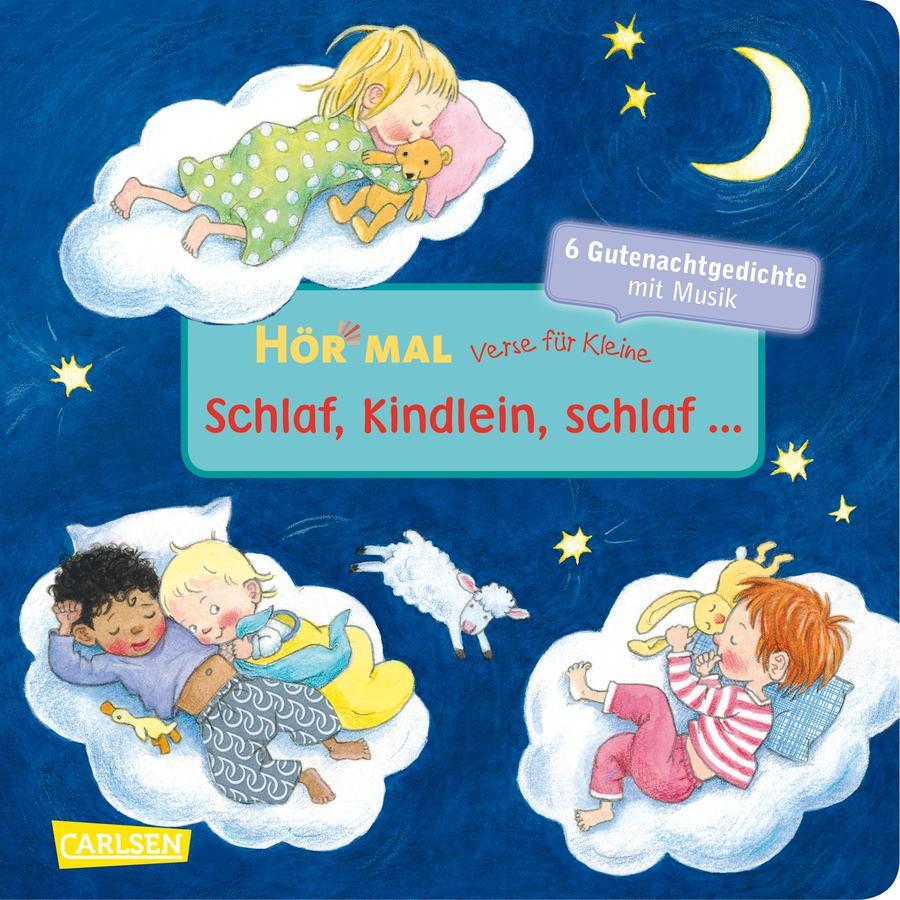 CARLSEN Hör mal: Verse für Kleine - Schlaf, Kindlein, schlaf...
