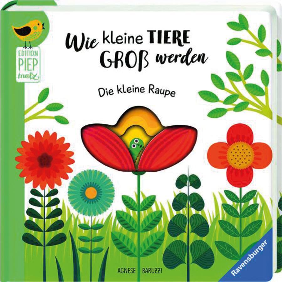 Ravensburger Edition Piepmatz Wie kleine Tiere groß werden Die kleine Raupe