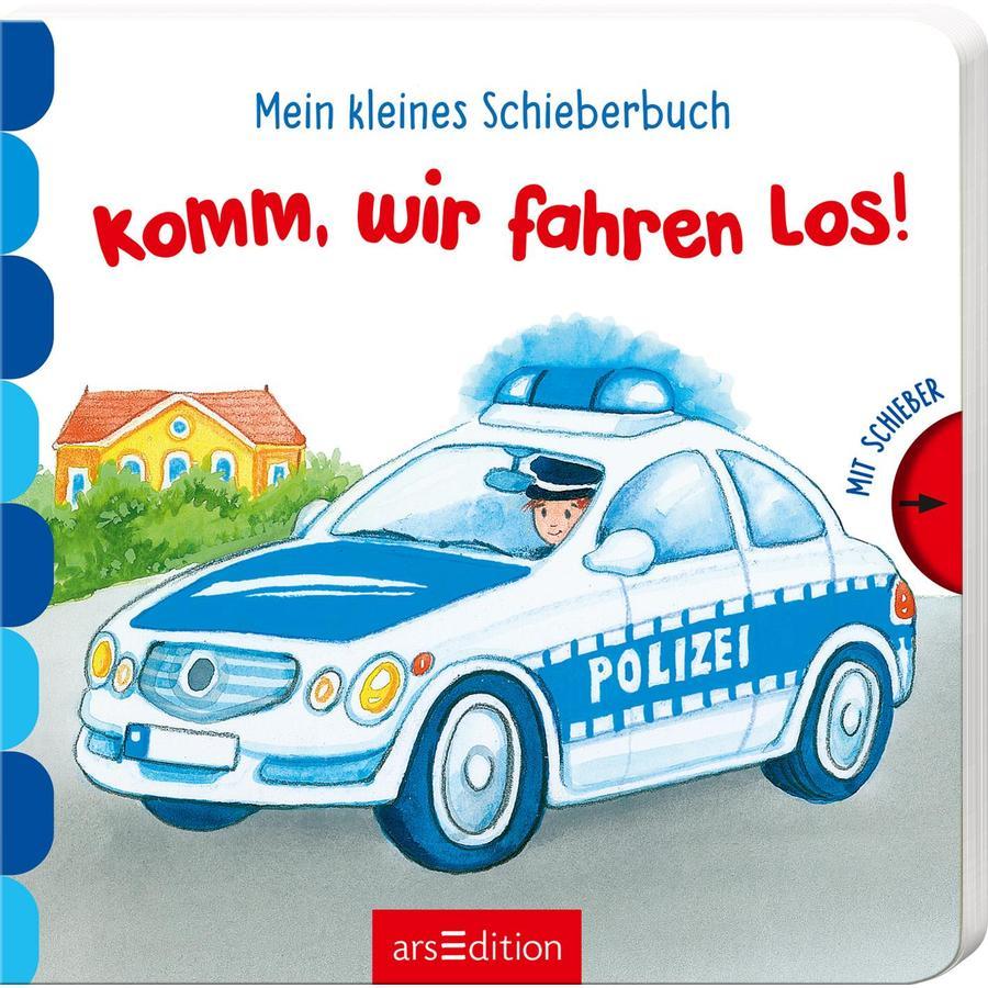 arsEdition Mein kleines Schieberbuch: Komm, wir fahren los!