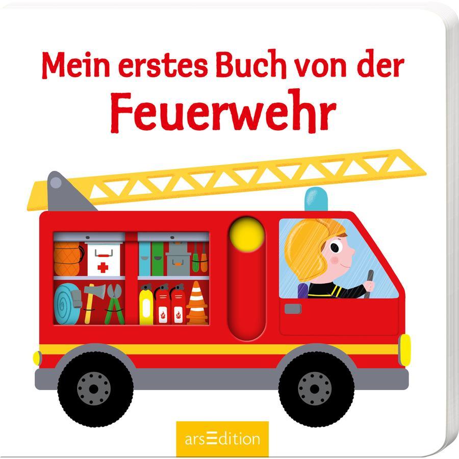 arsEdition Mein erstes Buch von der Feuerwehr
