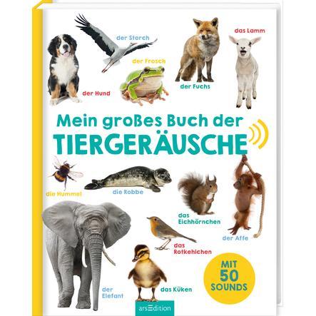 arsEdition Mein großes Buch der Tiergeräusche