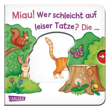 CARLSEN Pappbilderbuch - Miau! Wer schleicht auf leise Tatze? Die…Katze