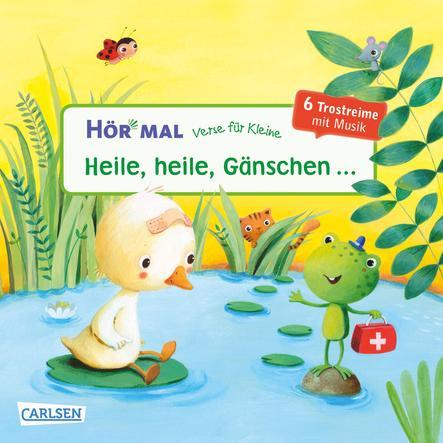CARLSEN Hör mal: Verse für Kleine - Heile, heile Gänschen…