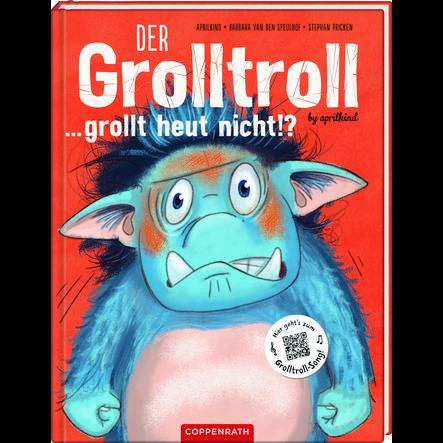 COPPENRATH Der Grolltroll ... grollt heut nicht!? Band 2