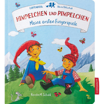 COPPENRATH Coppenraths kleine Bibliothek: Himpelchen und Pimpelchen - Meine ersten Fingerspiele