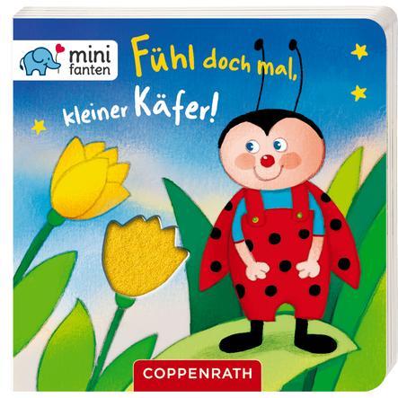 COPPENRATH minifanten 16: Fühl doch mal, kleiner Käfer!