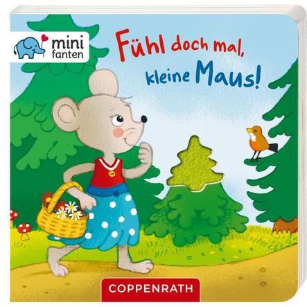 COPPENRATH minifanten 17: Fühl doch mal, kleine Maus!