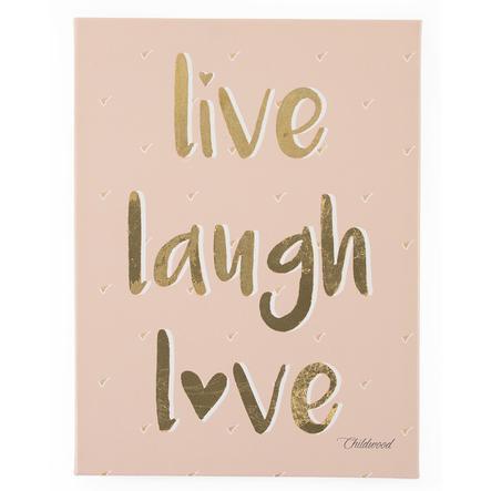 CHILDHOME Ölgemälde Live laugh love 30 x 40 cm