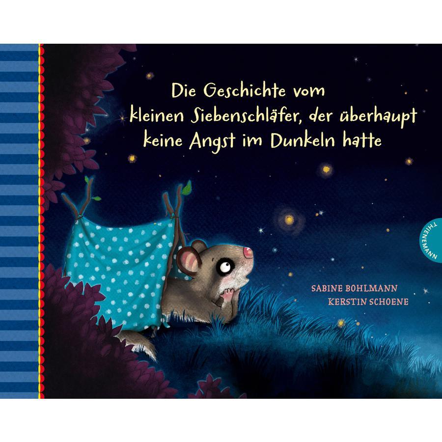 Esslinger Der kleine Siebenschläfer 5: Die Geschichte vom kleinen Siebenschläfer, der überhaupt keine Angst im Dunkeln hatte