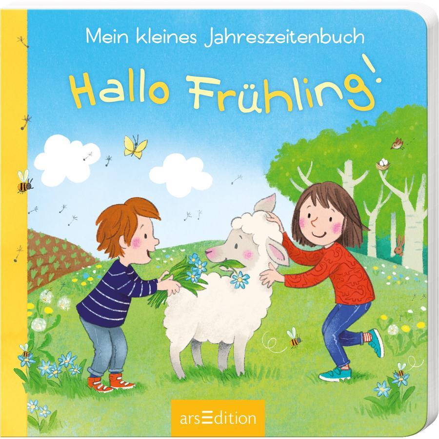arsEdition Mein kleines Jahreszeitenbuch - Hallo Frühling!
