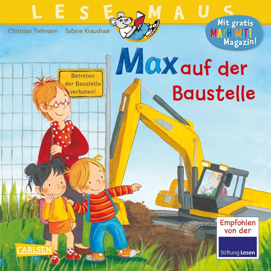 CARLSEN Lesemaus 12: Max auf der Baustelle