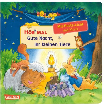 CARLSEN Hör mal - Pust aus: Gute Nacht, ihr kleinen Tiere