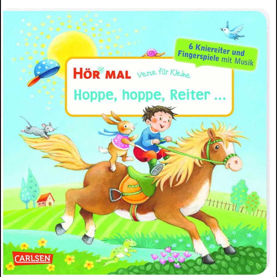 CARLSEN Hör mal: Verse für Kleine: Hoppe, hoppe, Reiter