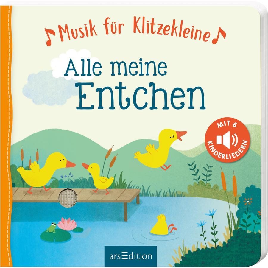 arsEdition Musik für Klitzekleine-Alle meine Entchen