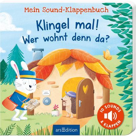 arsEdition Mein Sound-Klappenbuch: Klingel mal! Wer wohnt denn da?