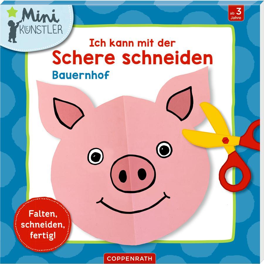 SPIEGELBURG COPPENRATH Ich kann mit der Schere schneiden: Bauernhof (Minikünstler)