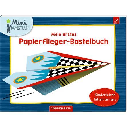 SPIEGELBURG COPPENRATH Mein erstes Papierflieger-Bastelbuch