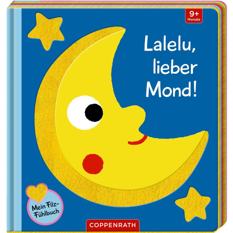SPIEGELBURG COPPENRATH Mein Filz-Fühlbuch: Lalelu, lieber Mond! (Fühlen&begreifen)