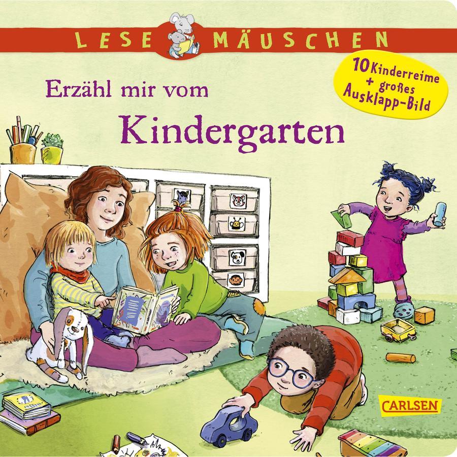 CARLSEN Lesemäuschen: Erzähl mir vom Kindergarten