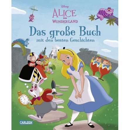 CARLSEN Disney: Alice im Wunderland – Das große Buch mit den besten Geschichten