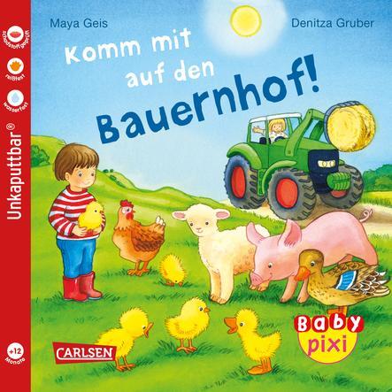 CARLSEN Baby Pixi (unkaputtbar) 61: Komm mit auf den Bauernhof!