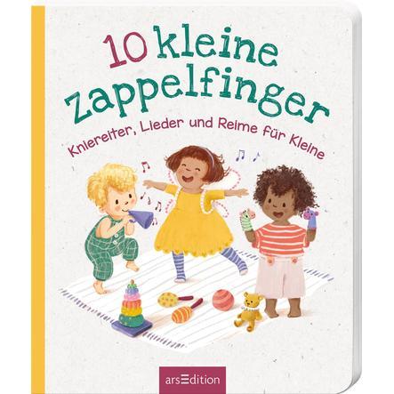 arsEdition 10 kleine Zappelfinger! Kniereiter, Lieder und Reime für Kinder