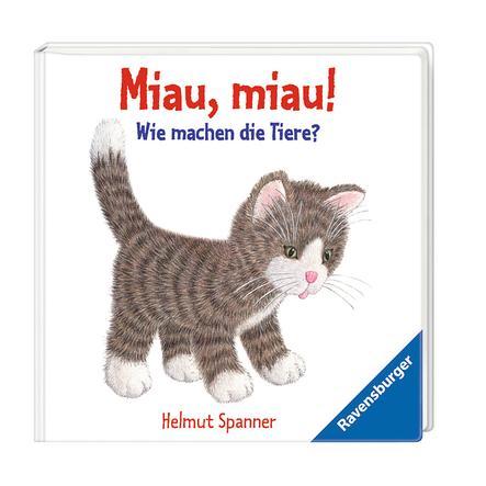 RAVENSBURGER  Miau, miau! - Wie machen die Tiere?