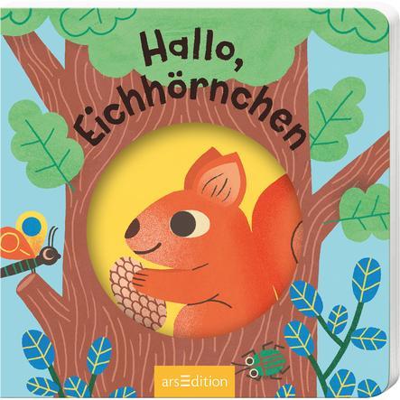 arsEdition Hallo kleine Tiere Hallo Eichhörnchen