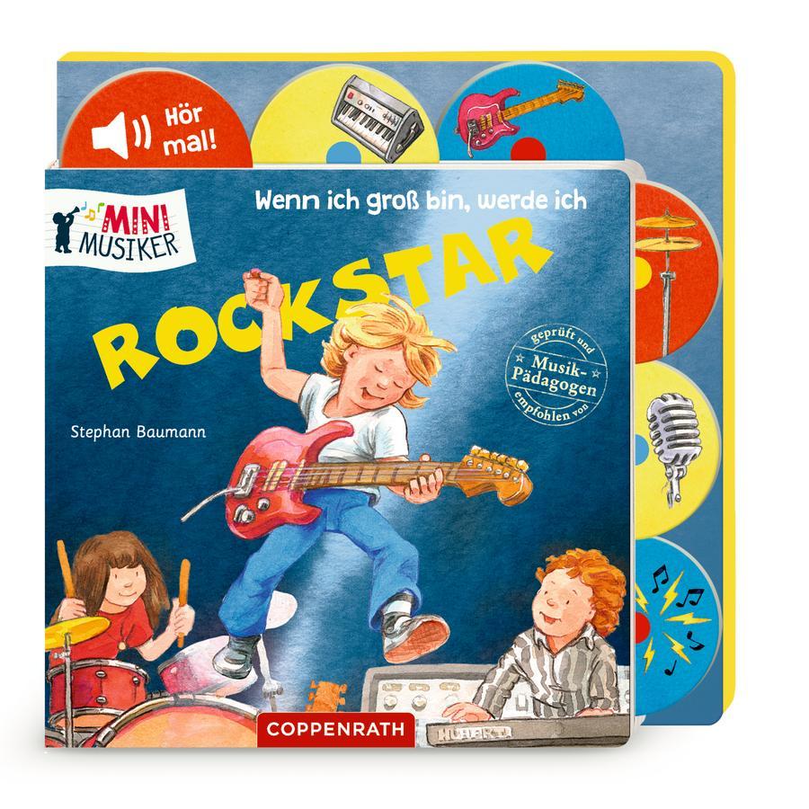 SPIEGELBURG COPPENRATH Wenn ich groß bin, werde ich Rockstar (Mini Musiker/Soundbuch)