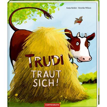 SPIEGELBURG COPPENRATH Trudi traut sich!
