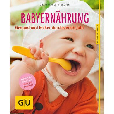GU, Babyernährung - Gesund und lecker durchs er...