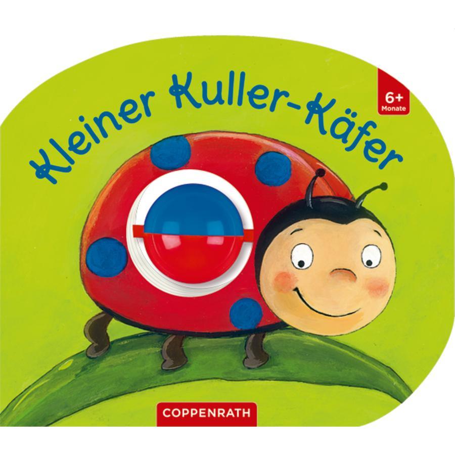 COPPENRATH Mein erstes Kugelbuch: Kleiner Kuller-Käfer