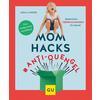 GU, Mom Hacks #Anti-Quengel