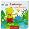 SPIEGELBURG COPPENRATH minifanten 15: Fühl doch mal, kleiner Frosch!