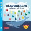 CARLSEN Baby Pixi (unkaputtbar) 93: Blauwal und andere tolle Farben